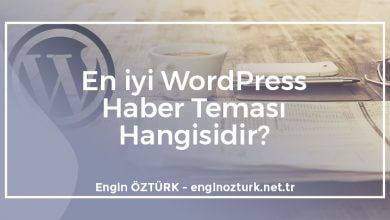 Photo of En iyi WordPress Haber Temaları