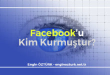 Photo of Facebook'u Kim Kurmuştur? Kurucusu Kim?