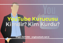 Photo of YouTube Kurucusu Kimdir? Kim Kurdu?